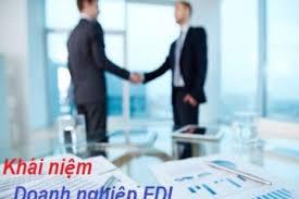 Doanh nghiệp FDI là gì? Đặc điểm của doanh nghiệp FDI tại Việt Nam?