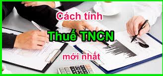 Hướng dẫn cách tính thuế thu nhập cá nhân mới nhất