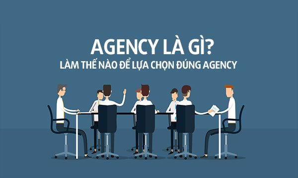 Các vị trí công việc trong công ty Agency